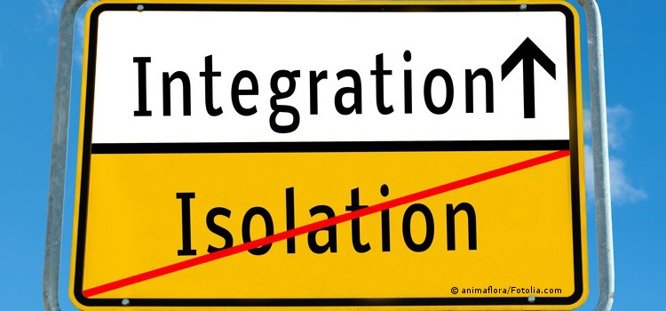 Integration statt Isolation