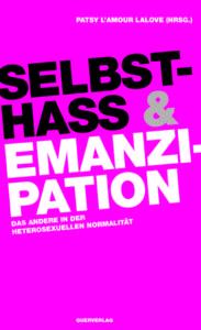 """Buchcover """"Selbsthass & Emanzipation"""", herausgegeben von Patsy L'Amour laLove"""