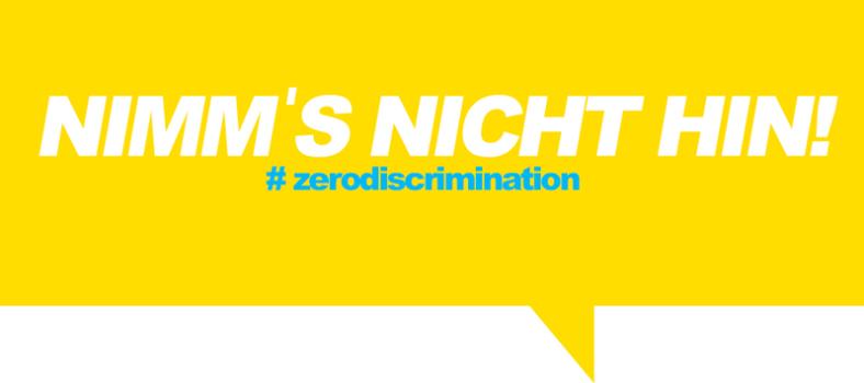 Motto: Nimm's nicht hin gegen Diskriminierung