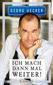 """Cover des Buchs """"Ich mach dann mal weiter"""" von Georg Uecker"""
