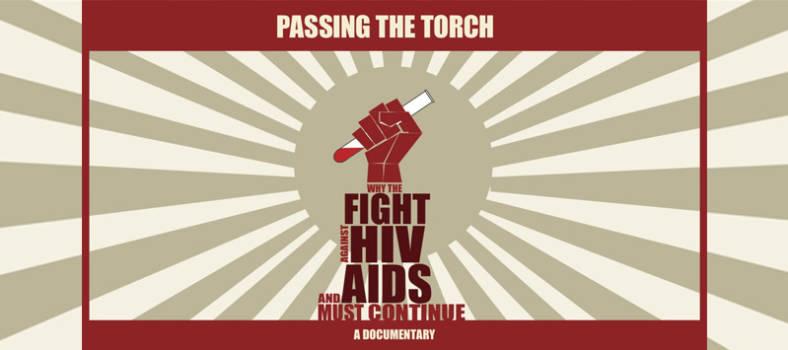 Passing the Torch: Warum der Kampf gegen HIV und Aids fortgeführt werden muss